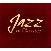 [중고CD] V.A. / Jazz In Classics (벨벳케이스/2CD)